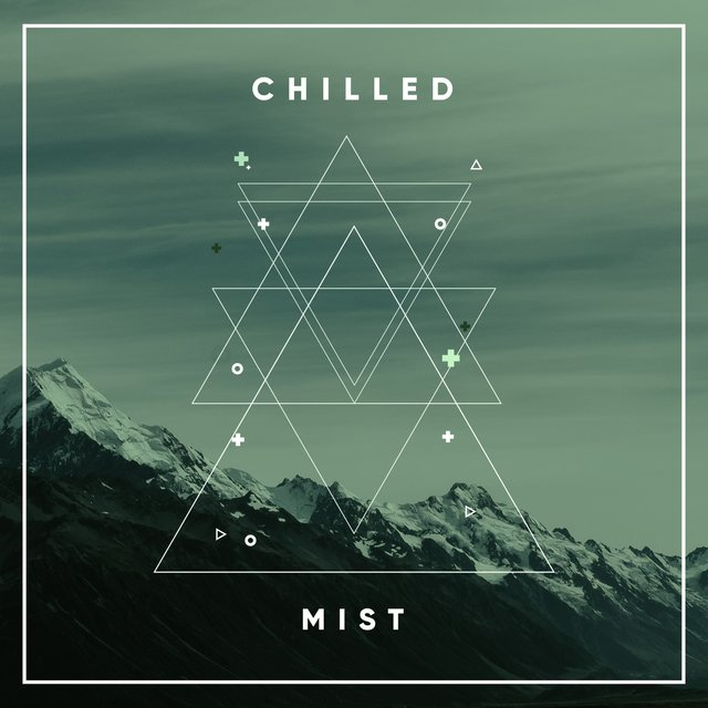 # 1 Album: Chilled Mist