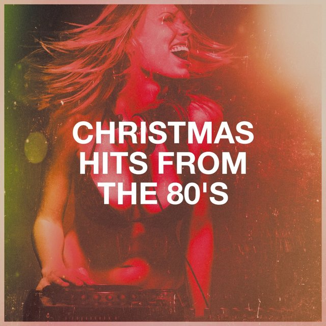Christmas Hits from the 80's