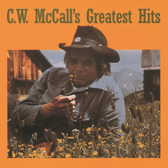 C.W. McCall's Greatest Hits