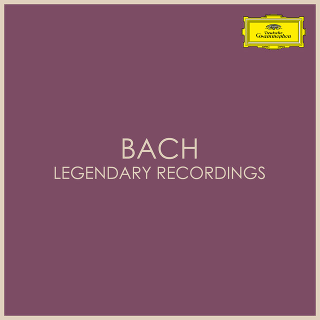 Bach - Legendary Recordings