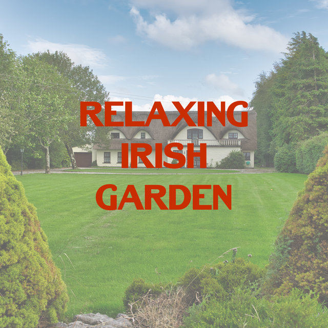 Relaxing Irish Garden - Celtic Sounds, New Age Music, Nature Healing Music