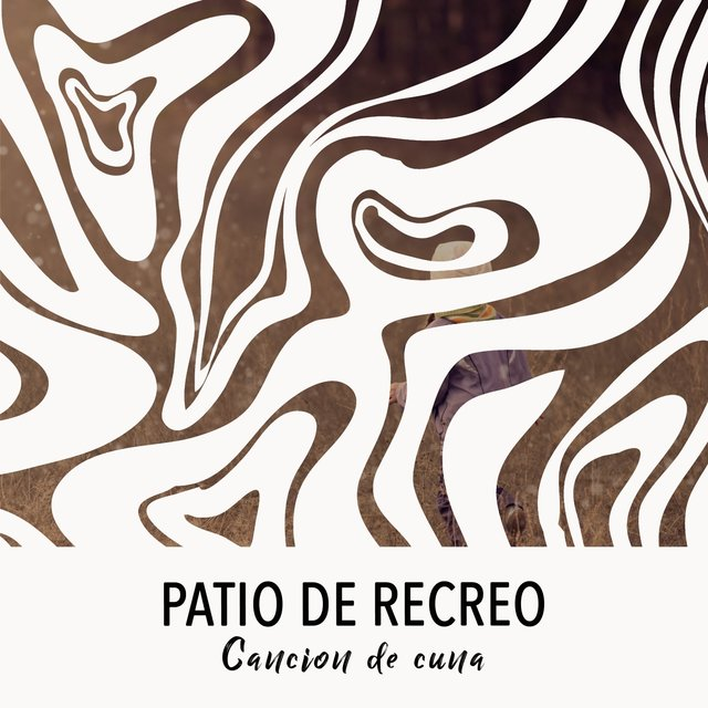 2019 Patio de Recreo Cancion de cuna