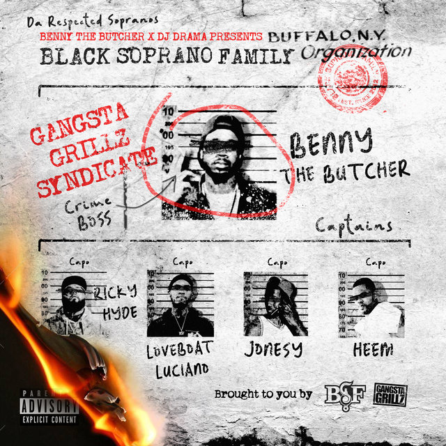 Cover art for album Benny the Butcher & DJ Drama Present: The Respected Sopranos by Black Soprano Family, Benny The Butcher
