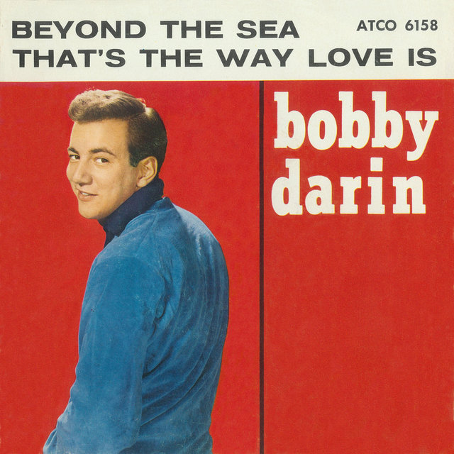 Beyond The Sea / That's The Way Love Is [Digital 45]