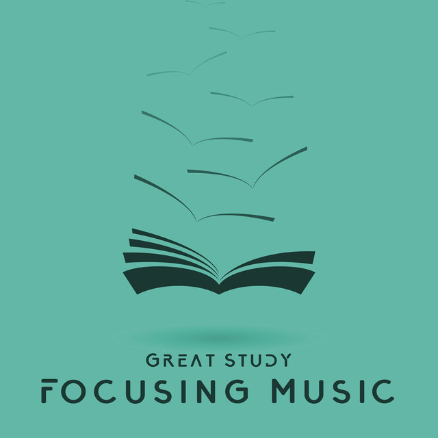 Great Study - Focusing Music, Homework Help, Learning Power