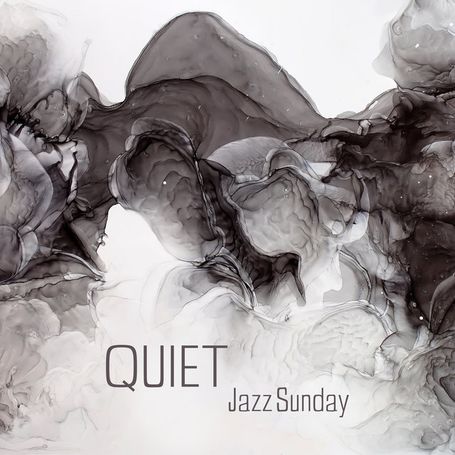 Quiet Jazz Sunday – Subtle Jazz Melodies Ideal for Relax Alone or with Friends
