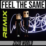 Feel The Same (Remix)