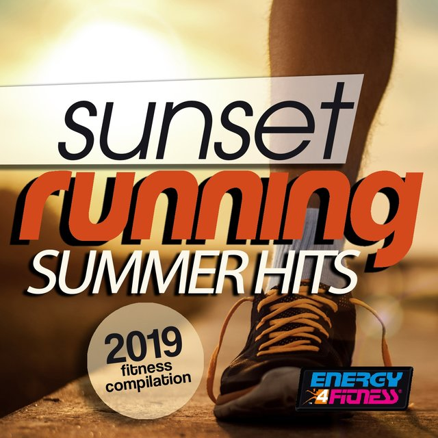 Sunset Running Summer Hits 2019 Fitness Compilation