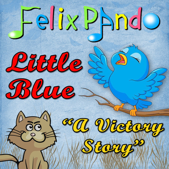Little Blue: A Victory Story