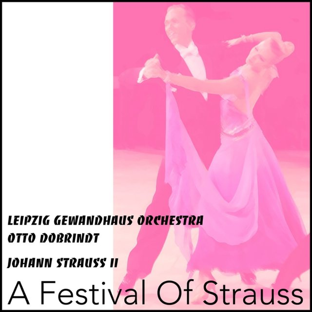 A Festival of Strauss