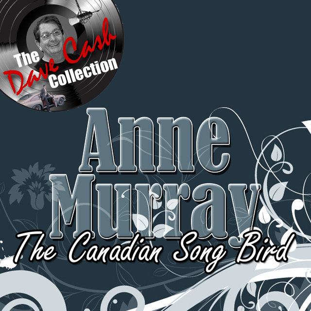The Canadian Song Bird - [The Dave Cash Collection]