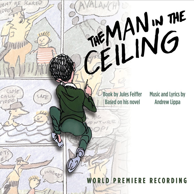 The Man in the Ceiling (World Premiere Recording)