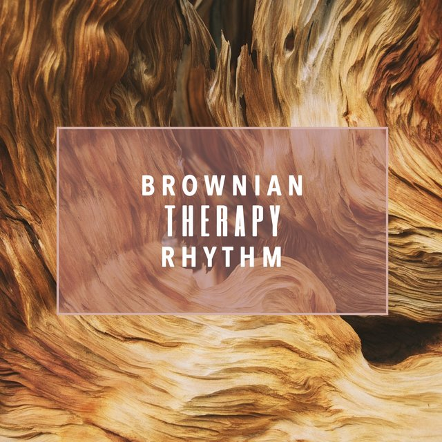 Brownian Therapy Rhythm