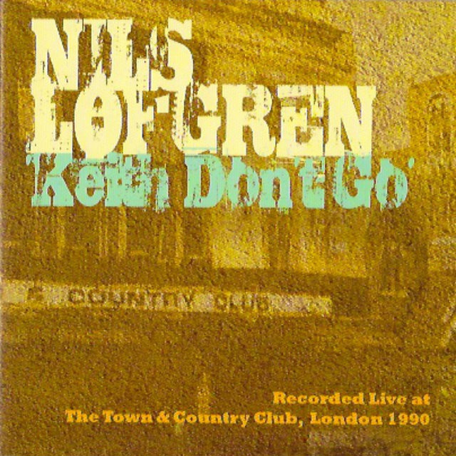 Keith Don't Go - Live at the Town & Country Club, London 1990