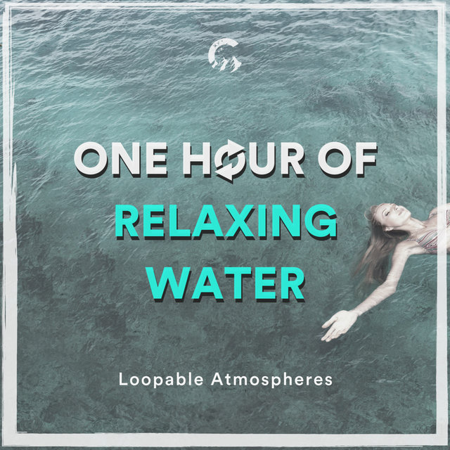 1 Hour Of Relaxing Water