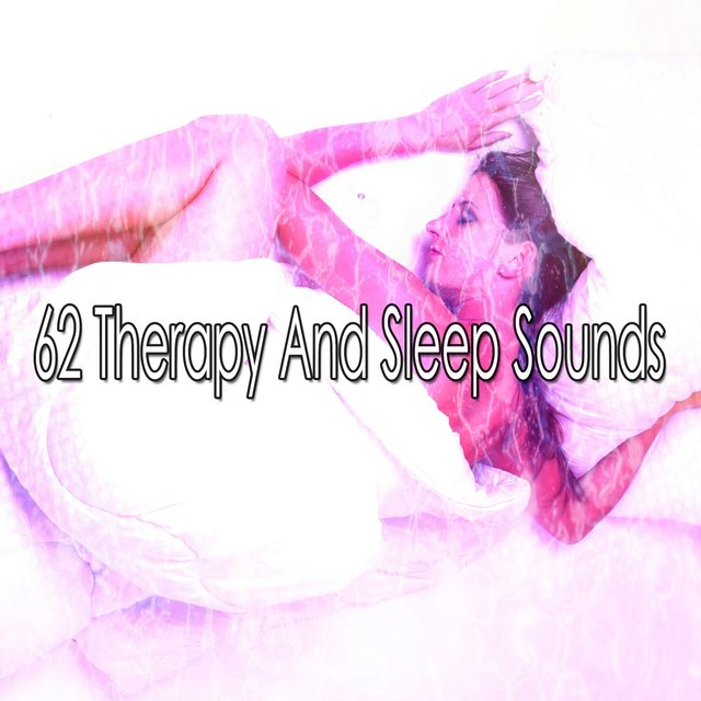 62 Therapy and Sleep Sounds