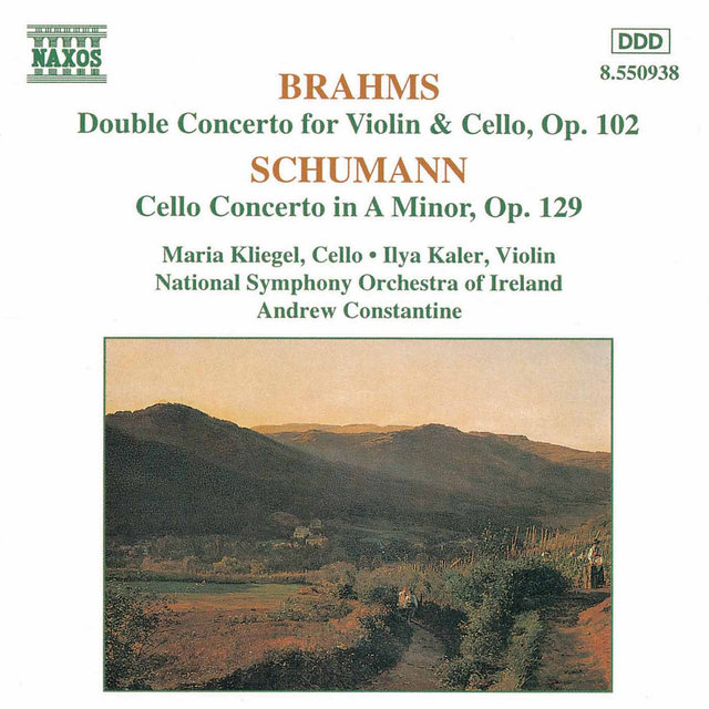 Brahms: Double Concerto / Schumann: Cello Concerto in A Minor