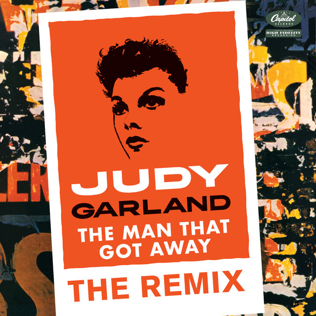 The Man That Got Away: The Remix (Eric Kupper Mix)