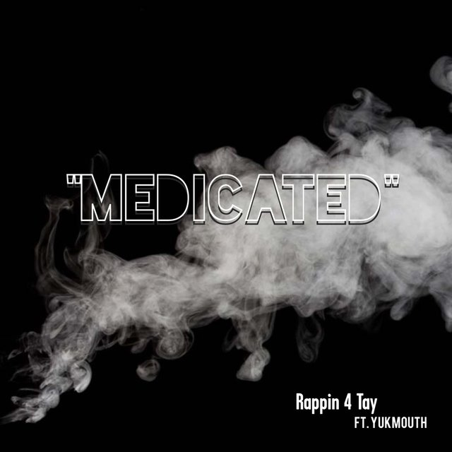 Medicated (feat. Yukmouth)