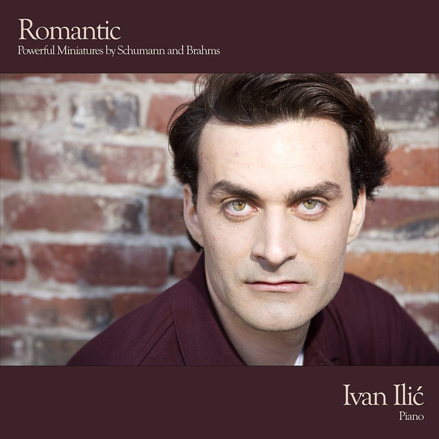 Romantic - Powerful Miniatures by Schumann and Brahms