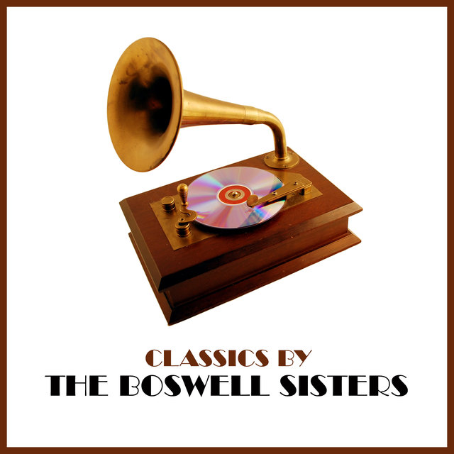 Classics by The Boswell Sisters