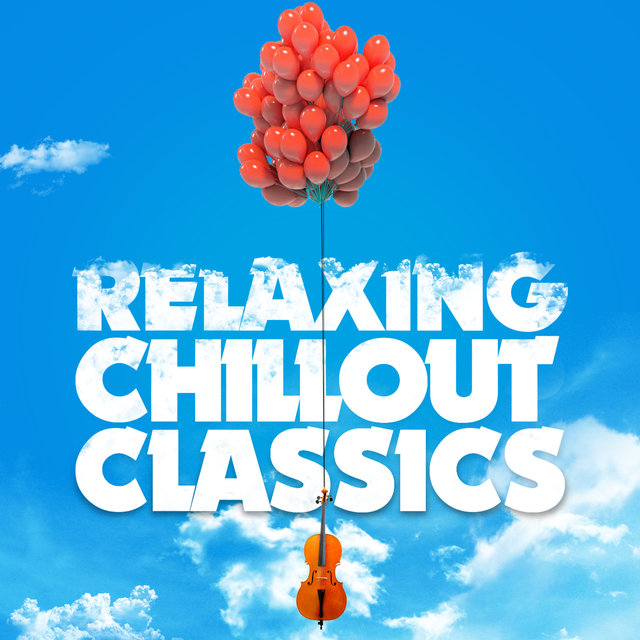 Relaxing Chillout Classics