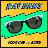 RayBans (feat. EVIEN)
