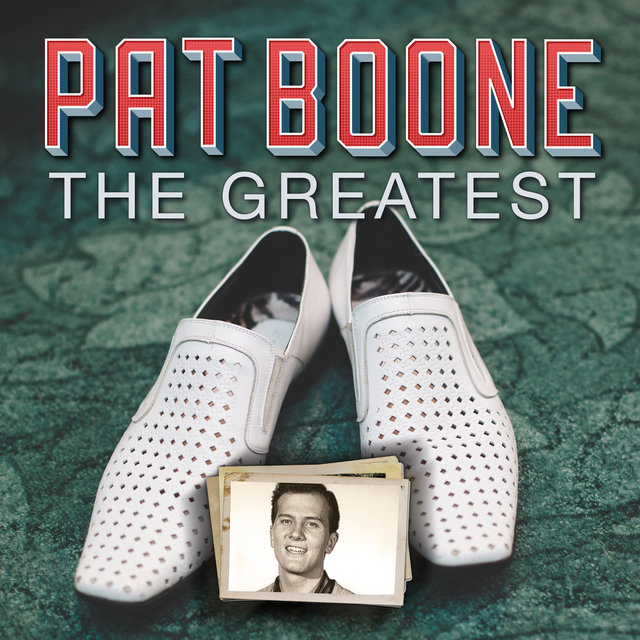 Pat Boone The Greatest