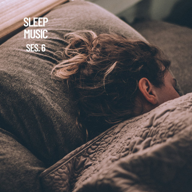 Sleep Music, Relax and Sleep Sounds and Music Session 6
