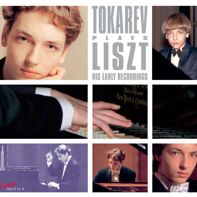 Tokarev plays Liszt - His Early Recordings