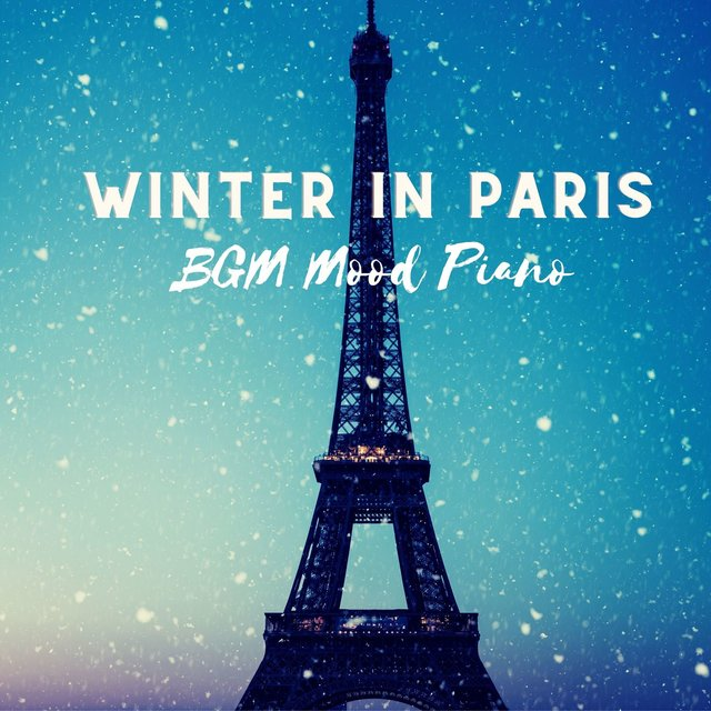 Winter in Paris: BGM Mood Piano