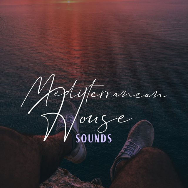 Mediterranean House Sounds