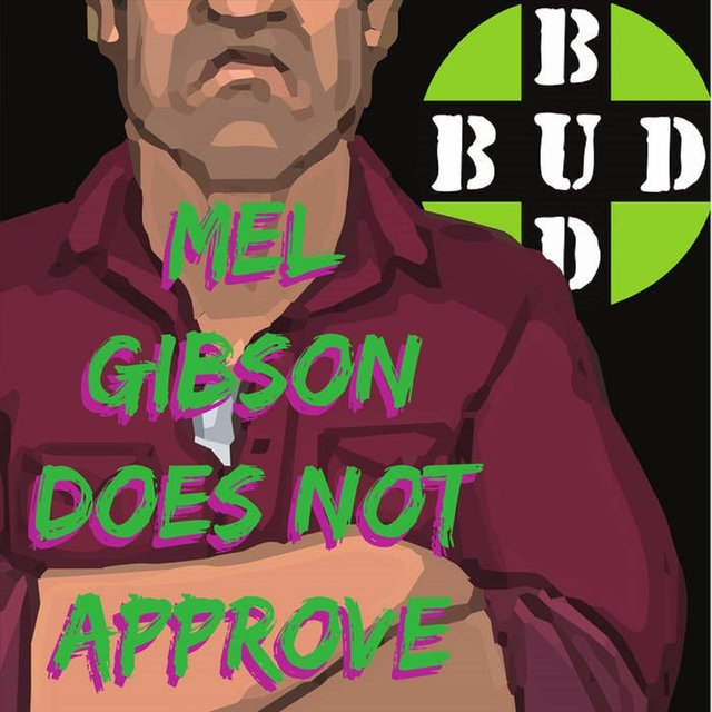 Mel Gibson Does Not Approve