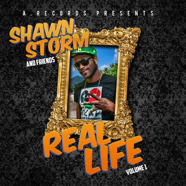 Shawn Storm and Friends Real Life, Vol. 1