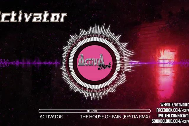 Activator - The House of Pain (Bestia Rmx) - Official Preview (Activa Dark)