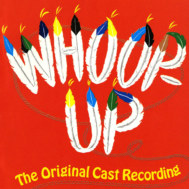 Whoop-Up (Original Cast Recording)