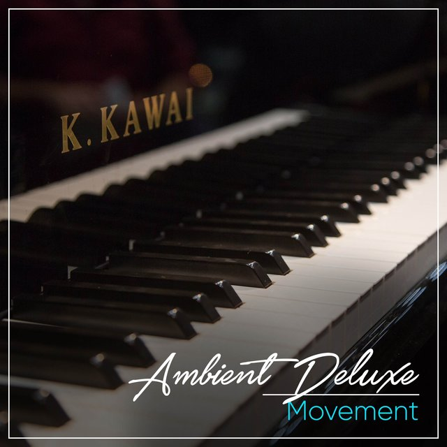 Ambient Deluxe Piano Movement
