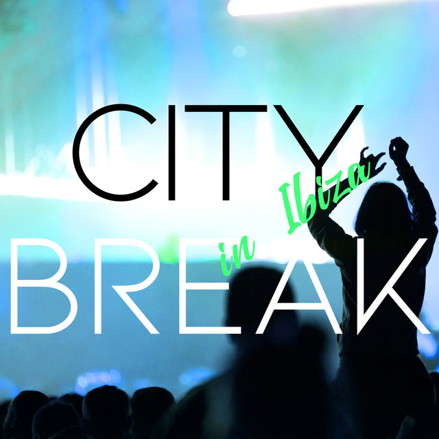 City Break in Ibiza - Moment of Forgetfulness, Wild Party on the Island, Deep Chillout Lounge, Places and Faces