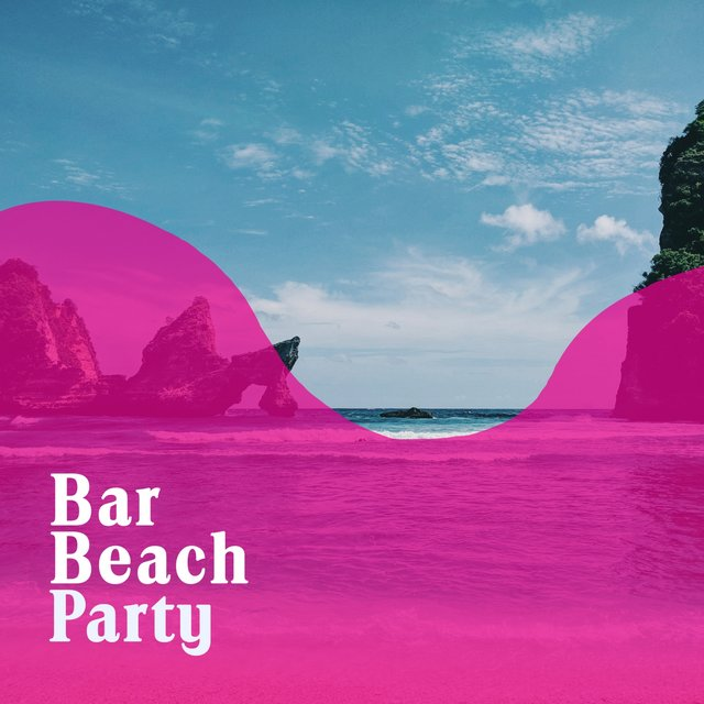 """ Bar Beach Party """