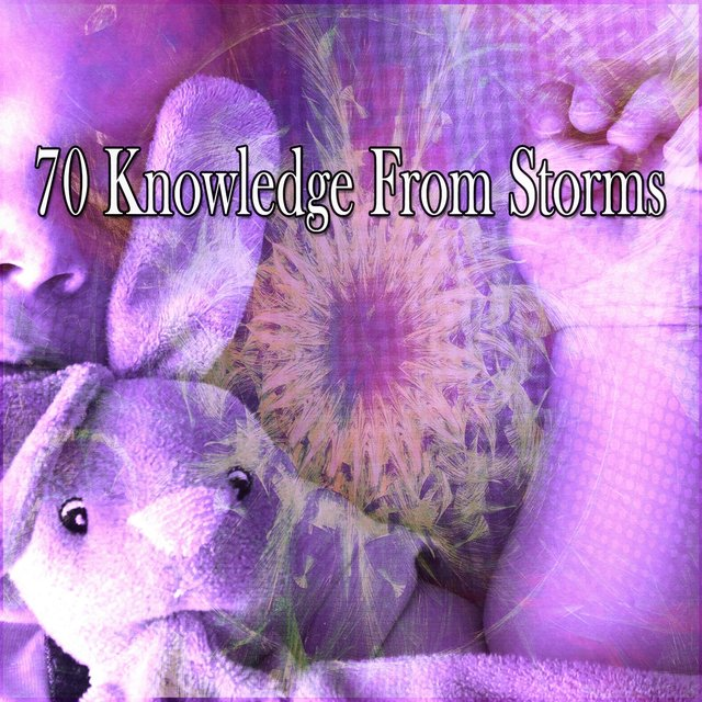 70 Knowledge from Storms