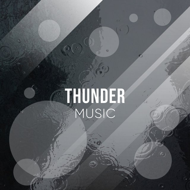 Gentle Thunder Storm Music