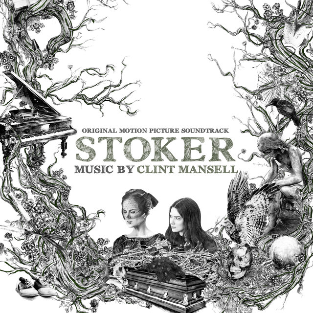 Stoker (Original Motion Picture Soundtrack)