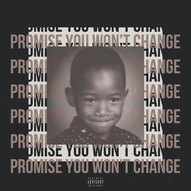 Promise You Won't Change