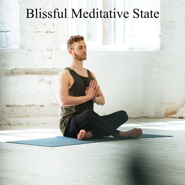 Blissful Meditative State - Nature Sounds for Pure Relaxation, Inner Harmony, Rest for Body and Mind, Deep Meditation, Ambient Chill, Calming Zen