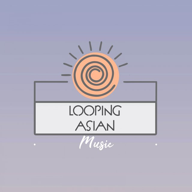 Looping Asian Music