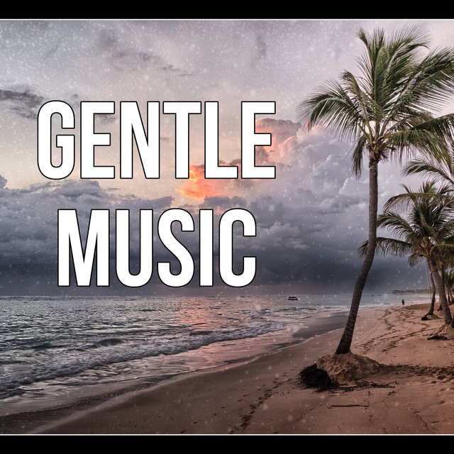 Gentle Music - Relaxing Piano Music for Winter, Music for Yoga & Massage, Soothing Sounds, Background Music, Best Music for Dreaming