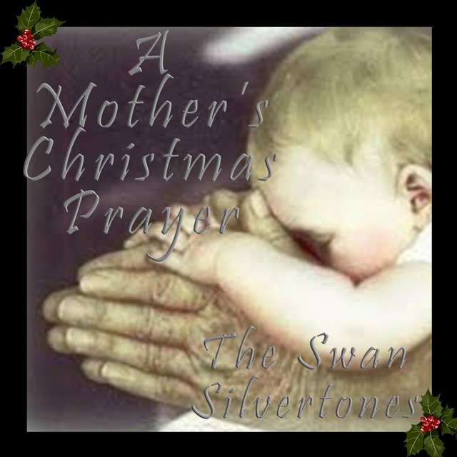 The Swan Silvertones - A Mother's Christmas Prayer