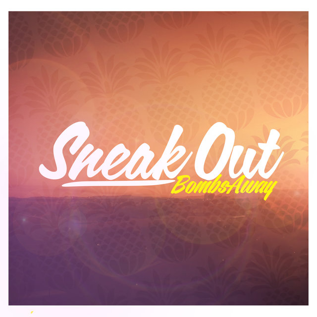 Sneak Out (Remixes)