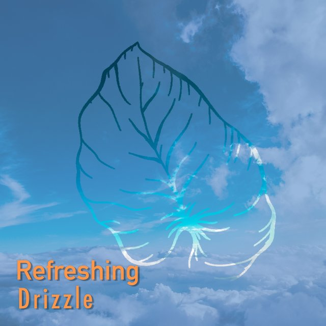 # 1 Album: Refreshing Drizzle