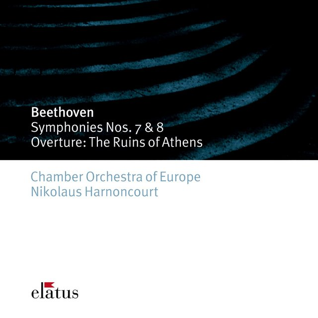 Beethoven : Symphonies Nos 7, 8 & The Ruins of Athens  -  Elatus